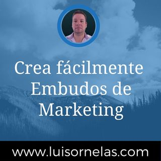 Lo de hoy son los Embudos de Marketing