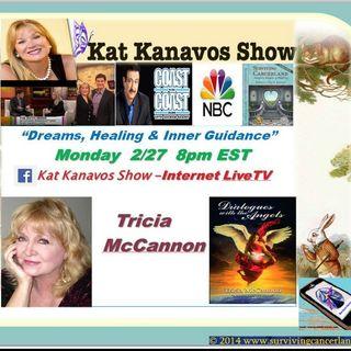 Kat Kanavos Show: Guest Tricia McCannon
