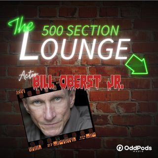E85: Bill Oberst Jr. Stares Into the Lounge!