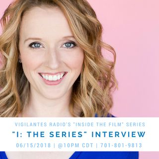 """I: The Series"" Interview."