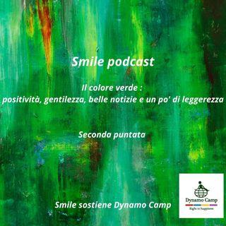 Smile e il colore verde.  Positività,  gentilezza,  belle notizie e un po' di leggerezza.