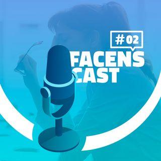 Facens Cast #2 Saúde Mental na Quarentena