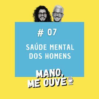 #7 - Saúde mental dos homens