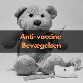 Sådan opstod anti-vaccine bevægelsen