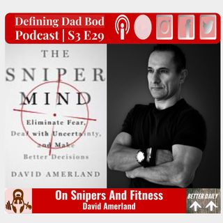 S3 E29 - The Sniper Mind | David Amerland