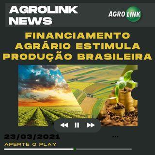 Agrolink News - Destaques do dia 23 de março