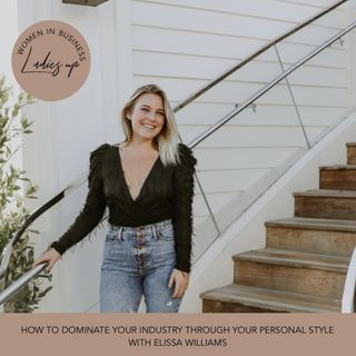 013- How to Dominate your Industry through your Personal Style