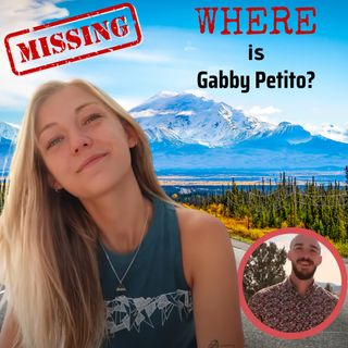 MISSING: Where is Gabby Petito?