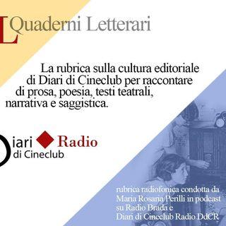 """Diari di Cineclub """"QUADERNI LETTERARI"""" con Ennio Bazzoni conduce Maria Rosaria Perilli"""