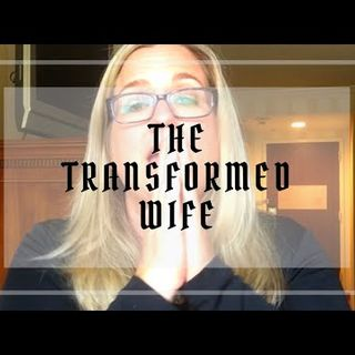 Nagging Thoughts on The Transformed Wife Jumping to the WORST Conclusion Without Details