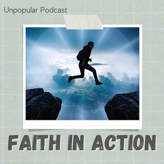 Faith in Action|| personal Examples