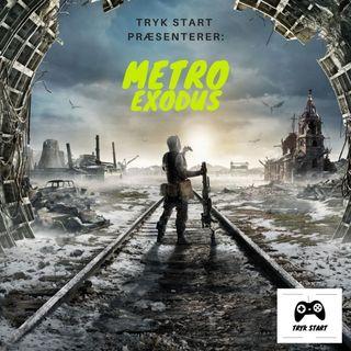 Spil 21 - Metro Exodus