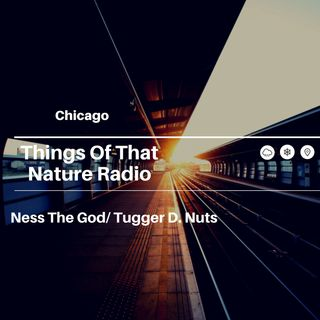 Things Of That Nature Radio
