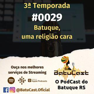 BatuCast - #0029 - Batuque, uma religião cara