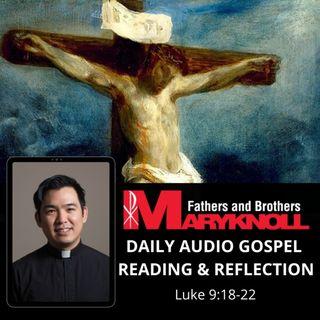 Friday of the Twenty-fifth Week in Ordinary Time, Luke 9:18-22