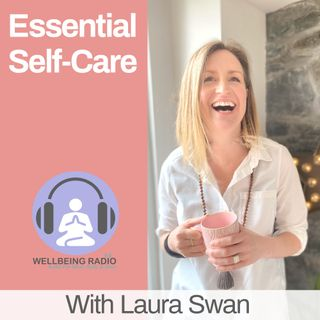 Essential Self-Care Ep 20