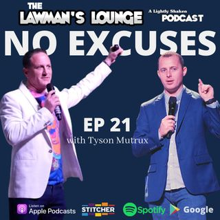 No Excuses with Attorney Tyson Mutrux