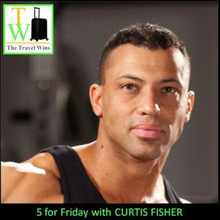 5 For Friday with Curtis Fisher