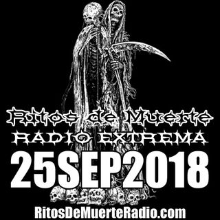 Ritos De Muerte Radio Show 25SEP2018