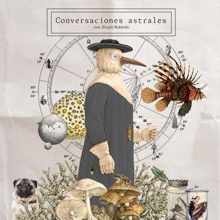 [CONVERSACIONES ASTRALES] con Álvaro Robledo