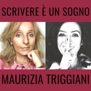 Scrivere è un sogno! - BlisterIntervista con Maurizia Triggiani