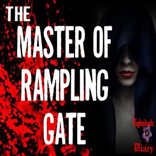 The Master of Rampling Gate | Supernatural Love Story | Podcast