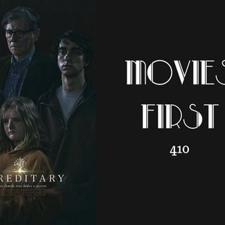 410: Hereditary - Movies First with Alex First