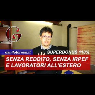 SUPERBONUS 110% senza reddito: incapienti senza IRPEF e lavoratori all'estero FAQ MEF