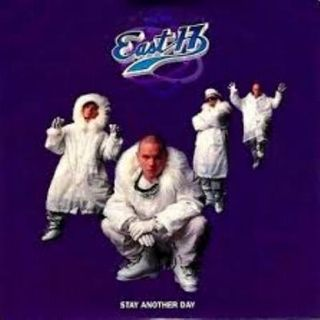 East 17- Stay another Day