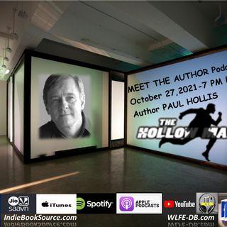 MEET THE AUTHOR Podcast - Episode 30 - PAUL HOLLIS