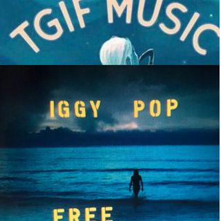 TGIF Music Show Special New Song Release by Iggy POP