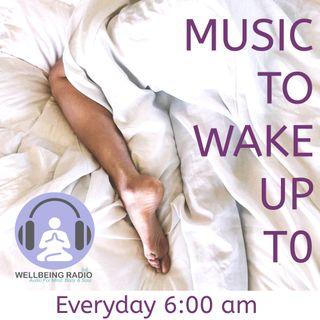 Music To Wake Up To