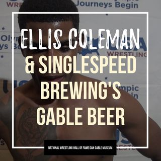 Live from Singlespeed Brewing and Greco-Roman World Teamer Ellis Coleman - OTM540