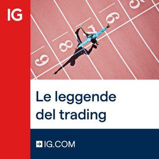 Le Leggende del Trading