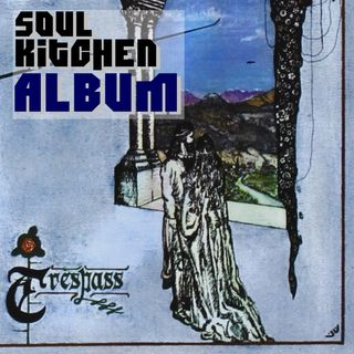 Trespass - Soul Kitchen Album