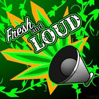 Fresh and Loud