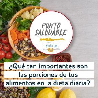 Alimentación Sana | Punto Saludable para medir tus porciones y cuidar tu ingesta diaria