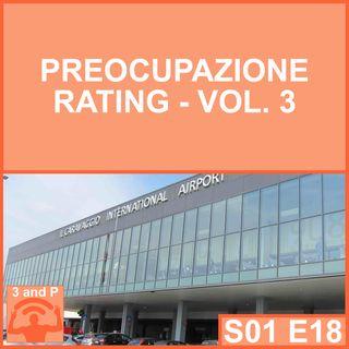 S01E18 - Preoccupazione Rating Vol. 3