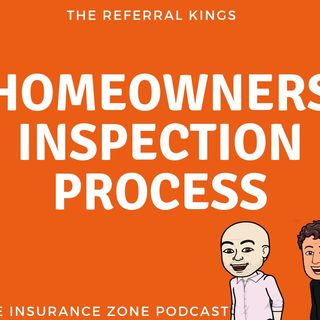 The Homeowners Policy Inspection Process
