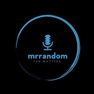 mrrandom Episode 29