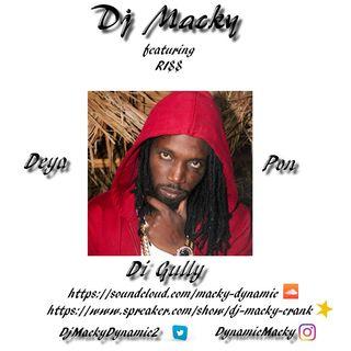 Dj Macky - Deya Pon Di Gully ((FULL))