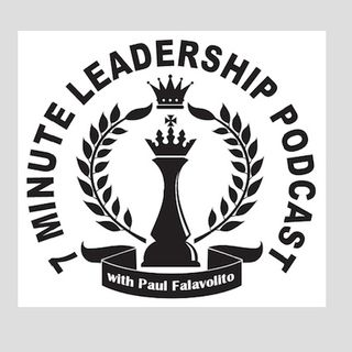 Episode 53 - 7 Minute Leadership