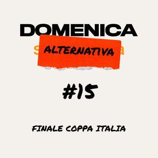 #15- Finale Coppa Italia - 17/06/2020