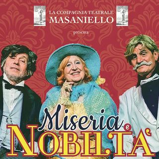 Villar Perosa, teatro - Margherita Fumero in scena con Miseria e Nobiltà