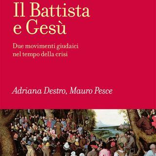 """Adriana Destro, Mauro Pesce """"Il Battista e Gesù"""""""