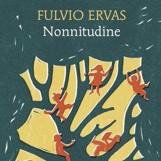 """Fulvio Ervas """"Nonnitudine"""""""