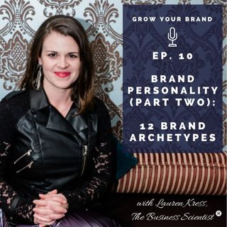 Brand Personality (Part 2): The 12 Brand Archetypes
