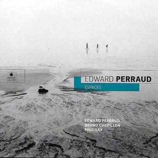 Edward Perraud - Espaces