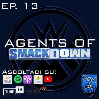 Un agente in missione - Agents Of SmackDown EP. 13