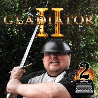 82 - Gladiator, Part 2